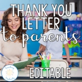 Editable End of the Year Thank You Letter to Parents
