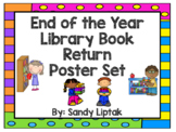 End of the Year Library Book Return Poster Set