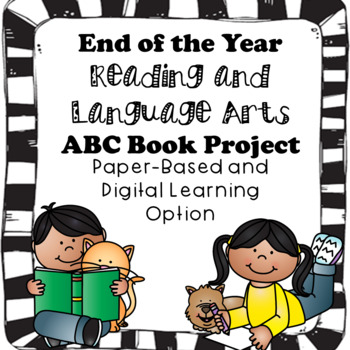 End of the Year Literature/Reading/ELA ABC Book Project