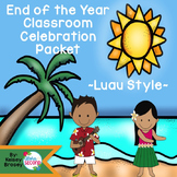End of the Year Luau Celebration