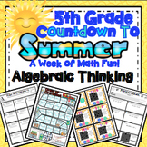 End of the Year Math: Algebraic Thinking Review (5th Grade)