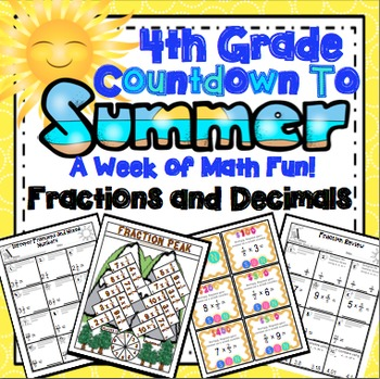 End of the Year Math: Fraction and Decimal Review (4th Grade)