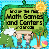 3rd Grade End of the Year Math Games and Centers: 3rd Grade Math Review