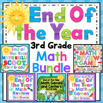 End of the Year Math Mega Bundle: 3rd Grade