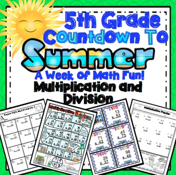 End of the Year Math: Multiplication and Division Review (5th Grade)