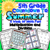 5th Grade End of the Year Math: 5th Grade Multiplication and Division Review
