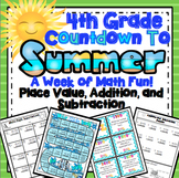4th Grade End of the Year Math: 4th Grade Place Value, Addition, and Subtraction