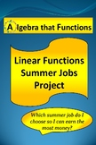 End of Year Linear Functions Math Project Summer Jobs