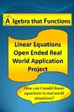 End of Year Linear Equations Open-Ended Real World Application Math Project