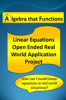 Linear Equations Open-Ended Real World Application Math Project