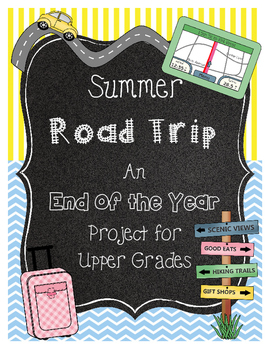 End of the Year Math Project for Upper Grades Road Trip *B