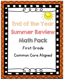 End of the Year, Summer Review Math Worksheets for First Grade
