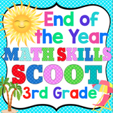 End of the Year Math Skills Scoot Bundle: 3rd Grade