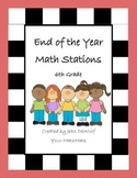 End of the Year Math Stations Grade 6