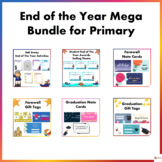 End of the Year Mega Bundle for Primary Students