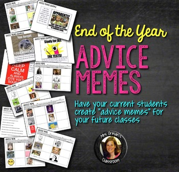End of the Year Memes: Advice to Future Classes Distance Learning