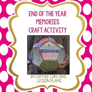 End of the Year Memories Craft Activity