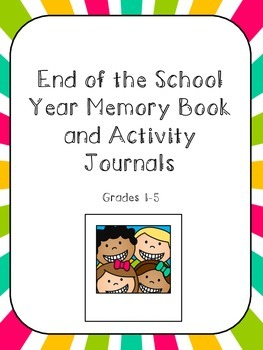 End of the Year Memories and Activities Journal