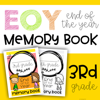 End of the Year: Third Grade Memory Book