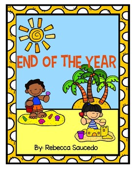 End of the Year: Memory Book
