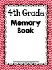 End of the Year Memory Book {4th Grade}