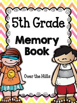 End of the Year Memory Book {5th grade}