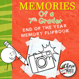 7th Grade End of the Year Memory Book Activities / Flipbook