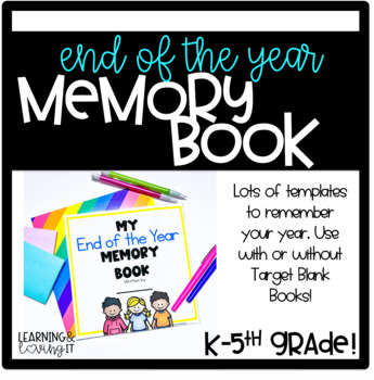 End of the Year Memory Book-ANY GRADE!