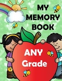 End of the Year Memory Book - ANY Grade