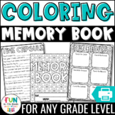 End of the Year Memory Book Activity: Coloring Book Theme