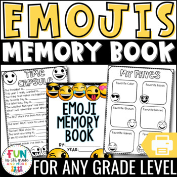 End of the Year Memory Book Activity: Emoji Theme {Grades 3-6}