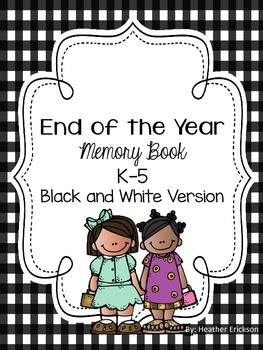 End of the Year Memory Book (Black/White)