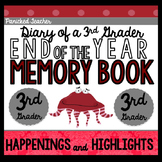 End of the Year Memory Book: Diary of a 3rd Grader