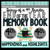 End of the Year Memory Book: Diary of a 4th Grader