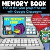 End of the Year Memory Book | Distance Learning | For Goog
