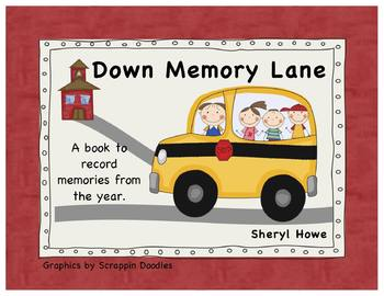 End of the Year Memory Book -- Down Memory Lane