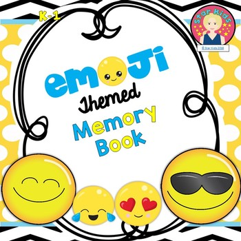 End of the Year Memory Book Emoji Themed for K-1 for At Home Learning