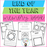 End of the Year Memory Book \ End of the Year Activities