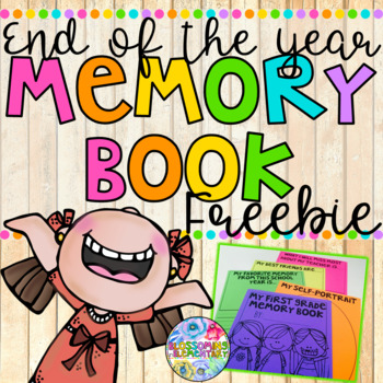 End of the Year Memory Book {FREEBIE}