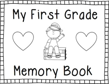 End of the Year Memory Book: First Grade
