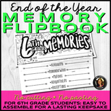 End of the Year Memory Book Flipbook for 6th Grade