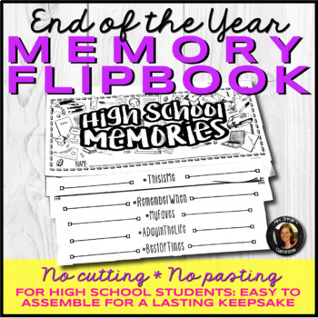 End of the Year Memory Book Flipbook for High School