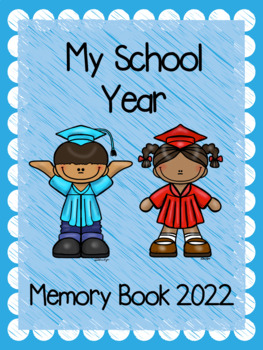 End of the Year Memory Book... Graduation Theme