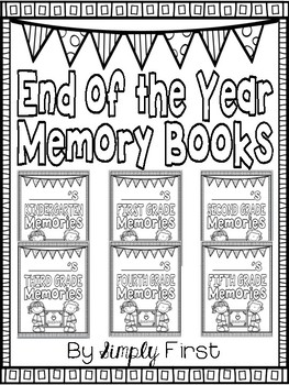 End of the Year Memory Book (K-5 Differentiated)