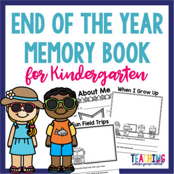 end of year memory book end of the year memory book kindergarten by teaching 6533