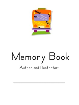 End of the Year Memory Book- Kindergarten and First Grade
