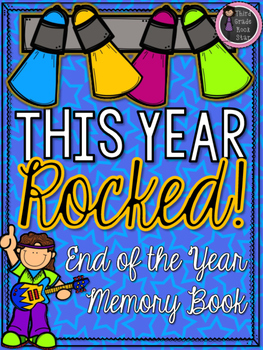 End of the Year Memory Book ~ This Year Rocked!