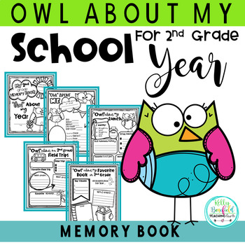 End of the Year Memory Book: Owl Themed for 2nd Grade