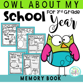 End of the Year Memory Book: Owl Themed for 3rd Grade