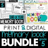 End of the Year Memory Book PRINT & DIGITAL Bundle (5th Grade) Updated for 2021!